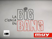 La ciencia en Big Bang